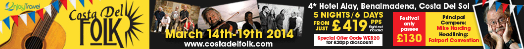 Costa Del Folk Festival 14th - 19th March 2014